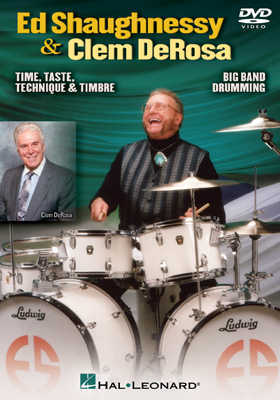 Ed Shaughnessy and Clem DeRosa:  Taste, Time, Technique and Timbre Instructional DVD