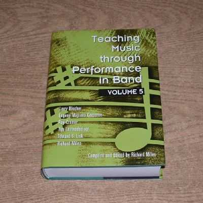 Teaching Music Through Performance In Band Volume 5